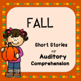 Fall Short Stories for Auditory Comprehension