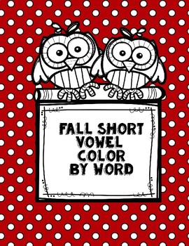 Fall Short Vowel Color by word