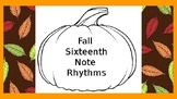 Fall Sixteenth Note Rhythms