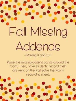 Fall Solve the Room {Missing Addend- making 9 & 10}