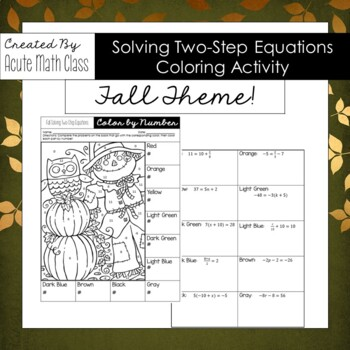 Fall - Solving Two-Step Equations Coloring Activity