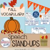 FALL Vocabulary Speech Stand Ups