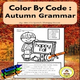Fall Speech Therapy Grammar Color by Code for Elementary L