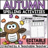 Fall Spelling Activities - EDITABLE