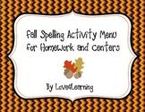 Fall Spelling Homework and Center Activity Menu