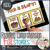 Fall Stories Reading Comprehension Set BOOM Cards™