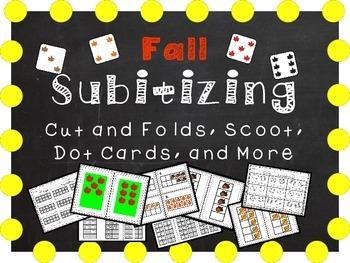 Fall Subitizing - Cut and Folds, Ten Frames, Dot Cards, Scoot, Five Frames