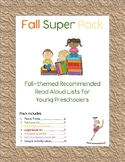 Fall Super Pack: Recommended Read Alouds for Young Preschoolers