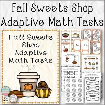 Fall Sweets Shop Adaptive Math Tasks (U.S. Coin Version)