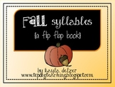 Fall Syllables: A Flip Flap Book