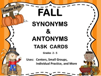 Fall Task Cards - Synonyms and Antonyms