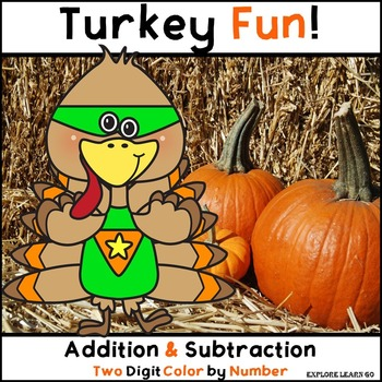 Fall / Thanksgiving Math / Turkey Fun Addition & Subtraction Color by Number