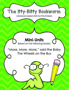"""Fall Literature-based Units:  The Wheels on the Bus; """"More, More, More,..."""