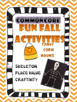 Fall Theme CCSS Unit with Skeleton Craftivity
