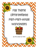 Fall Theme Differentiated Part-Part-Whole Worksheets