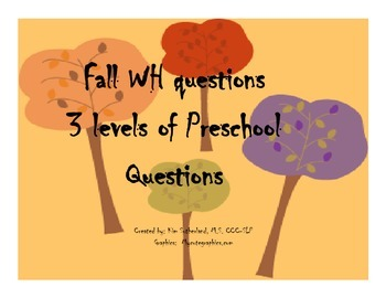 Fall Theme Preschool WH Questions