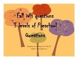 Fall Theme Preschool WH Questions
