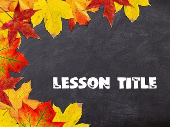 Fall Theme Templates for Mac Keynote - editable for all ages