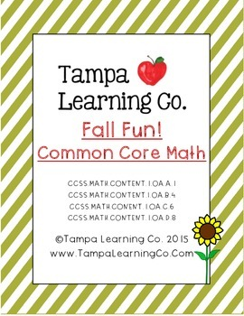 Fall- 1st Grade Math World Problems & Addition/Subtraction Common Core Aligned
