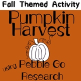 Fall Themed Activity: Pebble Go- Pumpkin Harvest