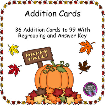 Fall Themed Addition to 99 Cards - With Regrouping