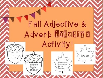 Fall Themed Adjective & Adverb Matching Activity!