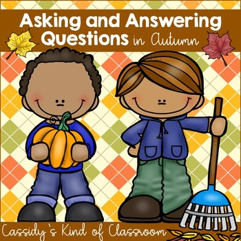 Fall Themed Asking and Answering Questions Unit