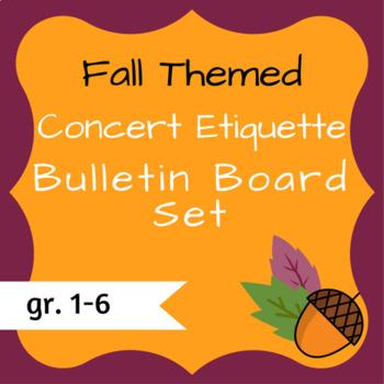 Fall-Themed Concert Etiquette Bulletin Board Kit