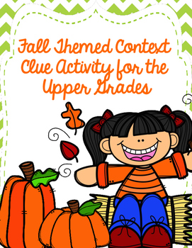 Fall Themed Context Clue Practice (for Upper Grades)