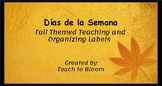 Fall Themed Days of the Week Labels ( Días de la Semana)