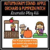 Fall Themed Dramatic Play Kit: Apple Orchard & Pumpkin Patch