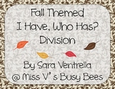 Fall Themed I Have, Who Has? Division Game