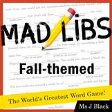 Fall Themed Mad Libs Activities (THREE)