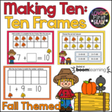 Fall Themed Making Ten with Ten Frames BOOM Cards™ * Dista