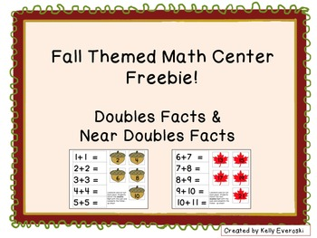 Fall Themed Math Center Freebie! Doubles Facts & Near Doubles Facts