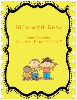 Fall Themed Math Practice (Everyday Math Unit 2)
