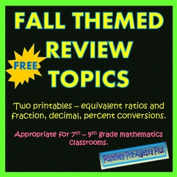 Equivalent Ratios and Fraction Decimal Percent Conversions Free Fall Themed
