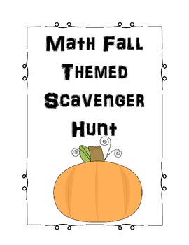 Fall Themed Math Scavenger Hunt