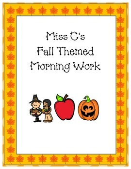 Fall Themed Morning Work 60 plus pages