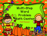 Fall Themed Multi-Step Word Problem Math Center
