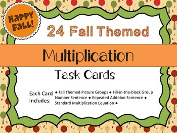 Fall Themed Multiplication (Groups/ Repeated Addition) Task Cards
