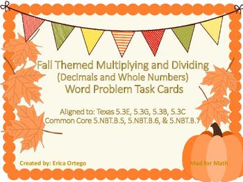 NEW! Fall Themed Multiplying Dividing Task Cards 5.3E 5.3G