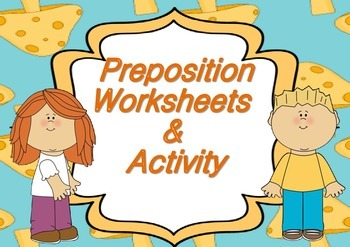 Preposition Worksheet and Activity