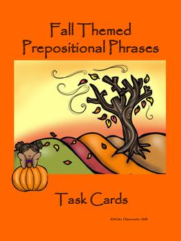 Fall Themed Prepositional Phrase Task Cards
