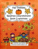 Fall Themed Reading Comprehension Craftivities to Use With Any Book!