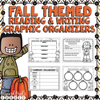 Fall Themed Reading and Writing Graphic Organizers