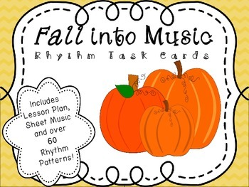 Quarter Notes, Eighth Notes, Quarter Rests - Basic Rhythm Patterns for the Fall!