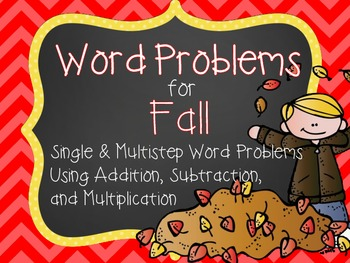 Fall Themed Single and Multistep Word Problems