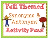 Fall Themed Synonyms & Antonyms Activity Pack w/ Craftivity