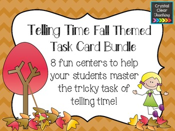 Fall Themed Telling Time Task Card Bundle